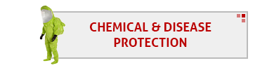 Chemical & Disease Protection