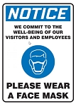 OSHA Notice Safety Sign: We Commit To The Well Being Of Our Visitors And Employees Please Wear A Face Mask